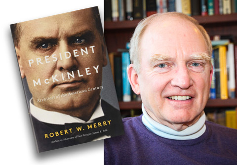Book cover, President McKinley, and photo of Author Robert Merry