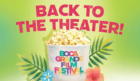 Back to the Theater - Boca Grande Film Festival