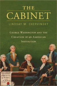 book cover The Cabinet by Lindsay Chervinsky
