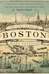 book cover The City-State of Boston By Mark Peterson