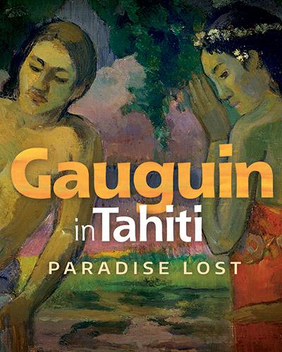 Gaugin In Tahiti: Paradise Lost - Poster