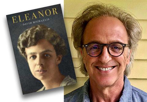 David Michaelis with book cover , Eleanor
