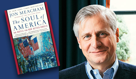 Jon Meacham with book cover, The Soul of America