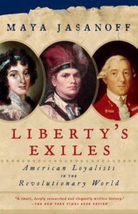 book cover Liberty's Exiles by Maya Jasanoff