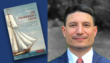 Christopher P. Magra with book cover, The Fisherman's Cause