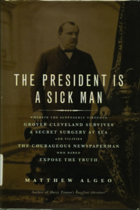 book cover The President is a Sick Man by Matthew Algeo