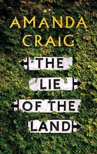 Book Cover - The Lie of the Land by Amanda Craig