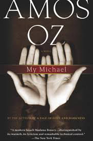 Book Cover - My Michael, by the renowned Israeli author Amos Oz