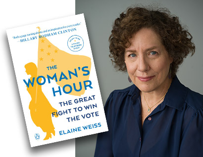 The Woman's Hour: The Great Fight To Win The Vote - Book Cover - Elaine Weiss