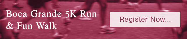 Boca Grande 5K Run & Fun Walk - Register Now