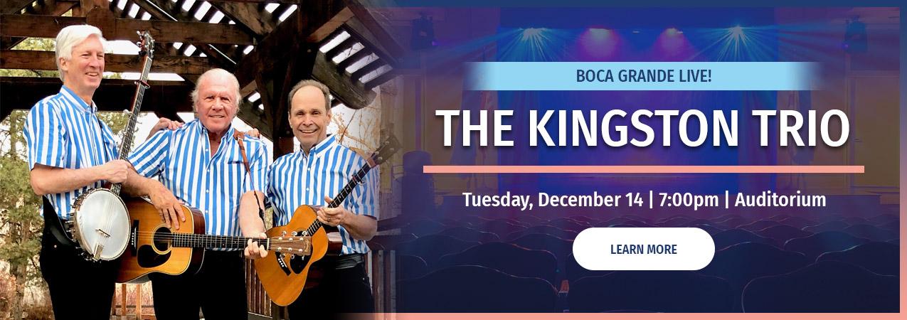 The Kingston Trio - Tues Dec 14 - 7:00pm Auditorium - click to learn more