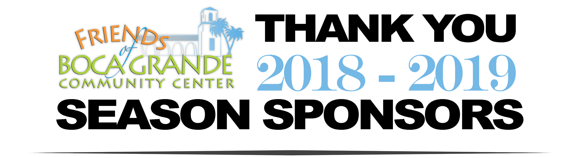 Thank You 2019-2019 Season Sponsors
